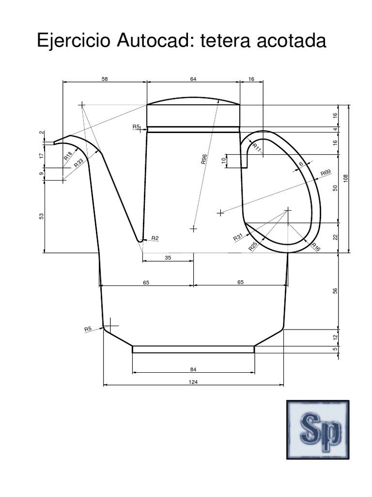 Ejercicio Autocad Tetera 2D pdf