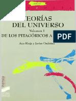 Rioja Ana Y Ordoñez Javier - Teorias Del Universo - Vol I - De Los Pitagoricos A Galileo.pdf
