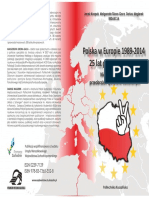 Polska w Europie 1989-2014. 25 lat po przemianach – niektóre płaszczyzny przeobrażeń społeczno-kulturalnych [Poland in Europe from 1989 to 2014. 25 Years After the Changes - Selected Areas of Socio-Cultural Transformation]