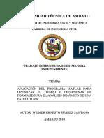 Aplicacion Del Programa Matlab Para Optimizar El Tiempo y Determinar en Forma Segura El Analisis Dinamico de Una Estructura by Wilmer Ernesto Suarez Santana, Ambato 2010