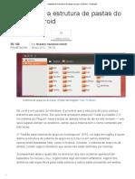 Entendendo a Estrutura de Pastas Do Linux e Android - TecMundo