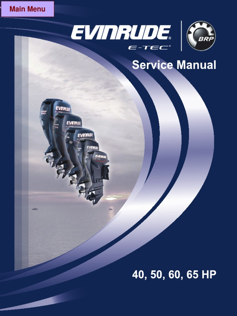 evinrude e tec service manual 40 50 60 65hp pdf cable battery rh scribd com Evinrude E-TEC G2 Evinrude E-TEC 200