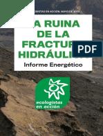 Informe-La-ruina-de-la-fractura-hidraulica.pdf