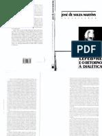 MARTINS, José de Souza [Org]. Henri Lefebvre e o Retorno à Dialética (3)