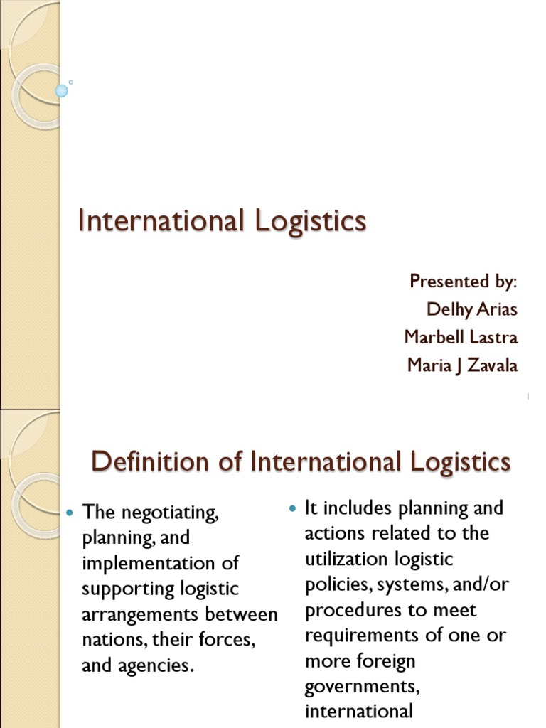 International Logistics Presentation Final | Industries | Trade