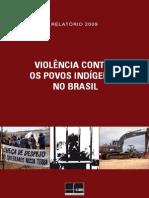 Relatorio de Violencia Contra Os Povos Indigenas No Brasil - 2009