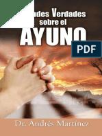 Grandes Verdades Sobre El Ayuno - Andres Martinez