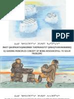 INUIT QAUIMAJATUQANGINNIK Guiding Principles of Inuit Life