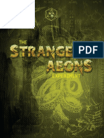 The Strange Aeons Experiment