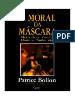 Patrice Bollon - A Moral da Máscara