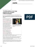 """A dívida pública é um mega esquema de corrupção institucionalizado"""" — CartaCapital"""