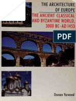 (The Architecture of Europe vol.1) Doreen Yarwood-The Ancient Classical and Byzantine World, 3000 B.C. –A.D. 1453-B. T. Batsford Ltd (1994).pdf