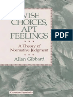 Gibbard, A (1992). Wise Choices Apt Feelings