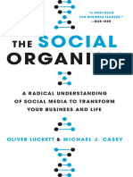 The Social Organism a Radical Understanding of Social Media to Transform Your Business and Life