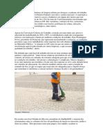 O Afastamento de Trabalhadores de Limpeza Urbana Por Doenças e Acidentes de Trabalho Tem Se Tornado Comum No Distrito Federal e Em Todo o Cenário Na