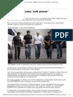 A Lava Jato Como 'Soft Power' - 08-02-2017 - Marcos Troyjo - Colunistas - Folha de S