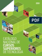catalogo_nacioanl_cursos_superiores_tecnologia_2010.pdf
