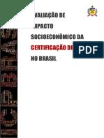 IMPACTO SOCIOECONÔMICO DA CERTIFICAÇÃO DIGITAL NO BRASIL