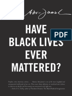 Table of Contents and Introduction to Have Black Lives Ever Mattered