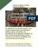 ¿ Jesucristo fundó la Iglesia Católica veremos a la luz de la Biblia.docx