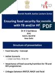 Dr KS Sachdeva's presentation on food security, TB, HIV