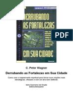 C. Peter Wagner - Derrubando as Fortalezas Em Sua Cidade