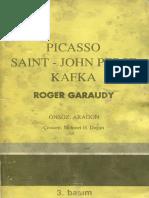 Roger Graudy - Picasso, Saint-John Perse, Kafka