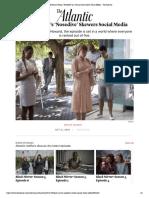 'Black Mirror' Recap- 'Nosedive' is a S...Tire About Social Media - The Atlantic.pdf