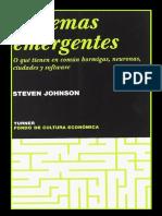 Sistemas Emergentes-Hormigas, Neuronas, Ciudades y Software-Steven Johnson-2001-Libro.pdf