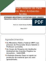 Apresentacao 02 - Grandes Projetos e Impactos Socioambientais Na Amazonia - Andre Farias