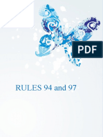 Report on RULES 94 and 97