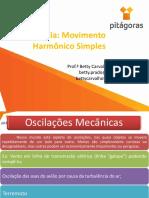 Ondulatória Movimento Harmônico Simples e Cinemática No MHS Betty 2017-1