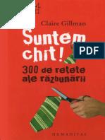 Claire Gillman-Suntem chit! 300 de retete ale razbunarii.pdf