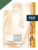 Moiskin- Dra Lina