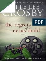 The Regrets of Cyrus Dodd