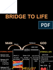 Bridge to Life 2