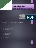 Presentation on Metakaoline 1