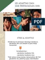 Stres Adaptasi Dan Mekanisme Pertahanan Diri