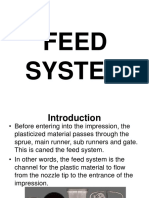3. Feed System