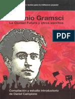 Gramsci La Ciudad Futura y Otros Escritos