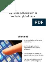 Cambios Culturales en La Sociedad Globalizada