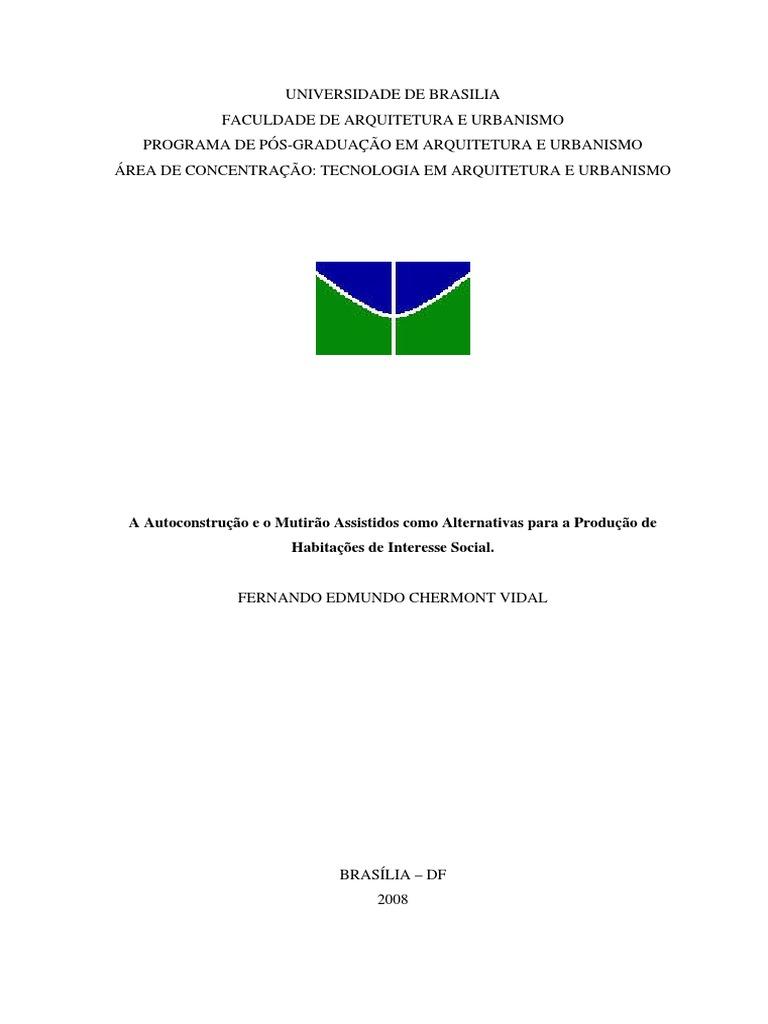 9b47d8595f A Autoconstrução e o Mutirão Assistidos Como Alternativas Para a Produção  de Habitações de Interesse Social UNB Pós Graduação