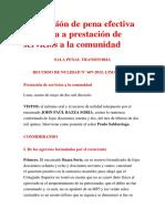 Conversión de Pena Efectiva Impuesta a Prestación de Servicios a La Comunidad - RESOLUCION NULIDAD - ROBO