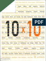 10 X 10 - 100 Architects 10 Critics by Zaha Hadid, Toshiko Mori (Architecture Art Ebook).pdf