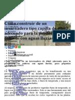 Cómo construir de un invernadero tipo capilla de 40m2 adecuado para la producción de cultivos con aguas lluvias. - PortalFruticola.pdf