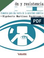 Dominacin y Resistencia II- Rigoberto Martínez Escárcega