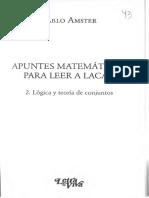 Apuntes Matematicos Para Leer a Lacan 2. Lógica y teoría de los conjuntos - Pablo Amster.pdf