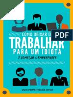 Livro Como Deixar de Trabalhar Para Um Idiota_1