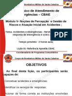 CBAE-M5L1- Acidentes e Emergências - Serviços de Oficiais de Resposta de Emergência e Como Acionar (1)