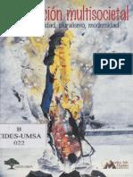 124379442 La Condicion Multisocietal Multiculturalidad Pluralismo Modernidad Luis Tapia PDF